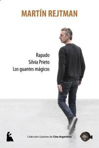 Rapado - Silvia Prieto - Los guantes mágicos