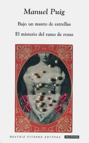 Bajo un manto de estrellas - El misterio del ramo de rosas