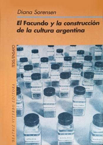 El Facundo y la construcción de la cultura argentina